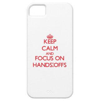 Guarde la calma y el foco en las Manos-Offs iPhone 5 Protectores