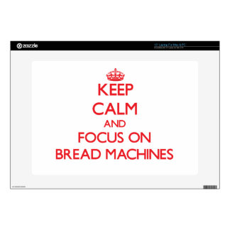 Guarde la calma y el foco en las máquinas del pan