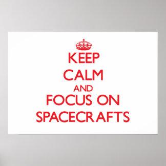 Guarde la calma y el foco en las naves espaciales poster