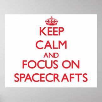 Guarde la calma y el foco en las naves espaciales impresiones