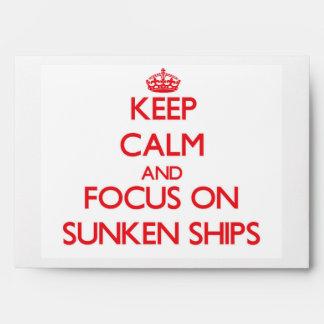 Guarde la calma y el foco en las naves hundidas