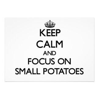 Guarde la calma y el foco en las pequeñas patatas
