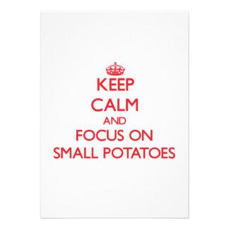 Guarde la calma y el foco en las pequeñas patatas anuncio personalizado