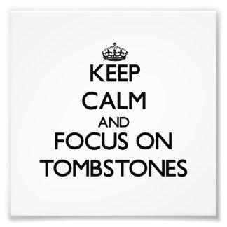 Guarde la calma y el foco en las piedras sepulcral