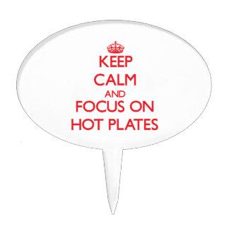 Guarde la calma y el foco en las placas calientes