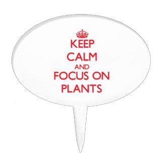 Guarde la calma y el foco en las plantas
