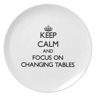 Guarde la calma y el foco en las tablas cambiantes plato de cena