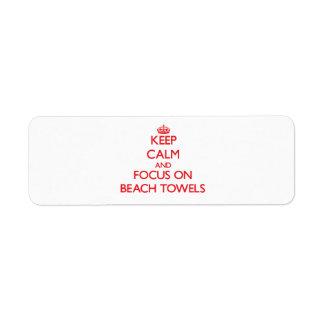 Guarde la calma y el foco en las toallas de playa etiqueta de remite