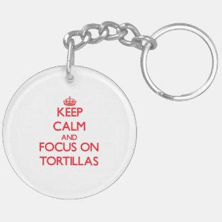 Guarde la calma y el foco en las tortillas llavero redondo acrílico a doble cara