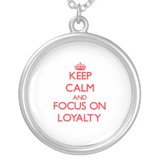 Guarde la calma y el foco en lealtad grímpola