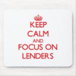 Guarde la calma y el foco en Lenders Alfombrillas De Ratones