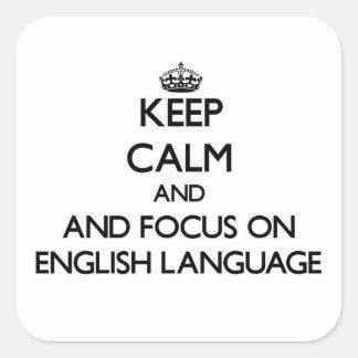 Guarde la calma y el foco en lengua inglesa colcomanias cuadradass