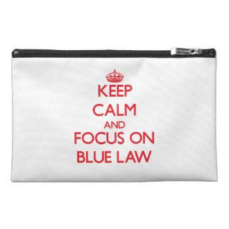 Guarde la calma y el foco en ley azul