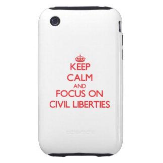 Guarde la calma y el foco en libertades civiles iPhone 3 tough cobertura