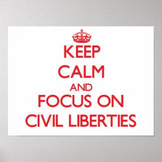 Guarde la calma y el foco en libertades civiles póster