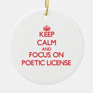 Guarde la calma y el foco en licencia poética adorno para reyes