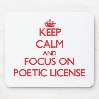 Guarde la calma y el foco en licencia poética alfombrillas de ratones