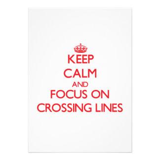 Guarde la calma y el foco en líneas de la travesía