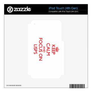 Guarde la calma y el foco en Lisps Calcomanías Para iPod Touch 4G