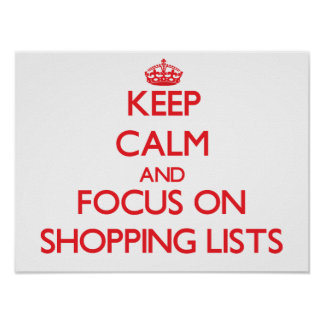 Guarde la calma y el foco en listas de compras poster
