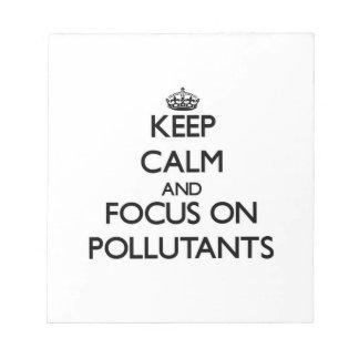 Guarde la calma y el foco en los agentes contamina libreta para notas