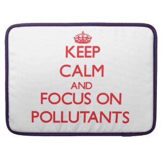 Guarde la calma y el foco en los agentes contamina fundas macbook pro