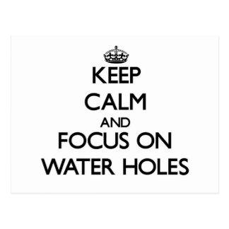 Guarde la calma y el foco en los agujeros de agua postal