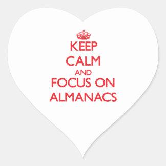 Guarde la calma y el foco en los ALMANAQUES Pegatina En Forma De Corazón