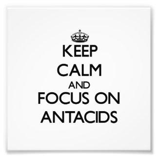 Guarde la calma y el foco en los antiacidos arte con fotos