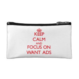 Guarde la calma y el foco en los anuncios Want