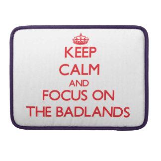 Guarde la calma y el foco en los Badlands Funda Para Macbook Pro