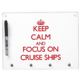 Guarde la calma y el foco en los barcos de crucero pizarras blancas