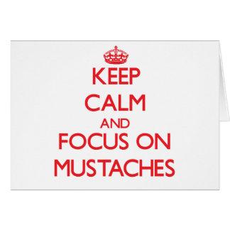 Guarde la calma y el foco en los bigotes tarjetas