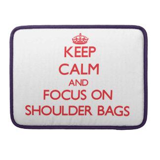 Guarde la calma y el foco en los bolsos funda para macbooks