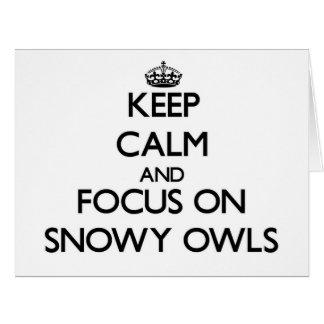 Guarde la calma y el foco en los búhos Nevado