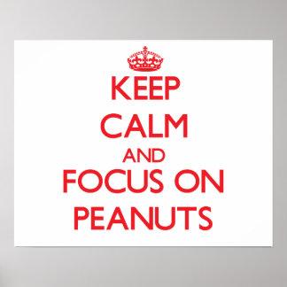 Guarde la calma y el foco en los cacahuetes