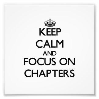 Guarde la calma y el foco en los capítulos impresiones fotográficas