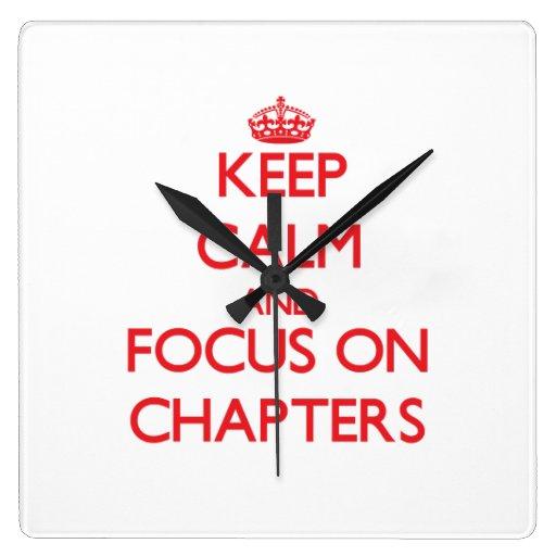 Guarde la calma y el foco en los capítulos relojes de pared