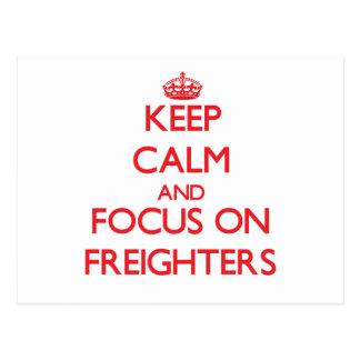 Guarde la calma y el foco en los cargueros postales