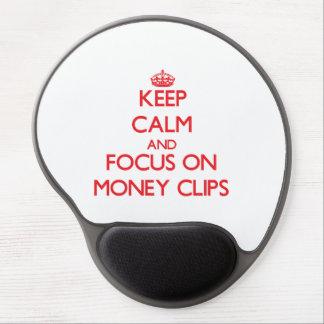 Guarde la calma y el foco en los clips del dinero alfombrilla de raton con gel