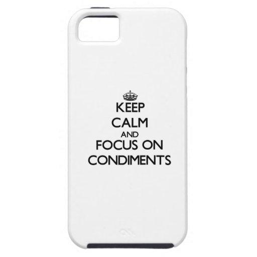 Guarde la calma y el foco en los condimentos iPhone 5 cárcasas