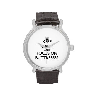 Guarde la calma y el foco en los contrafuertes reloj de mano