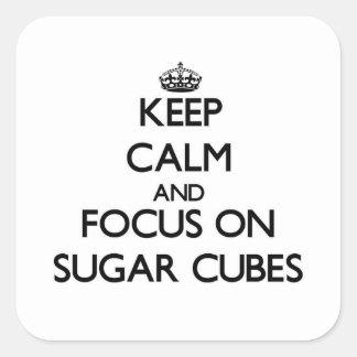 Guarde la calma y el foco en los cubos del azúcar pegatina cuadrada