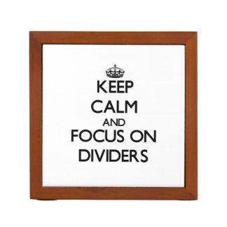 Guarde la calma y el foco en los divisores