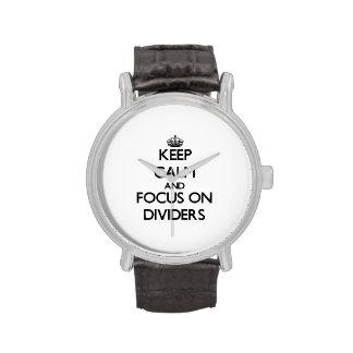 Guarde la calma y el foco en los divisores reloj