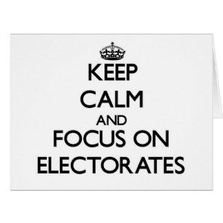 Guarde la calma y el foco en los ELECTORADOS Tarjeta De Felicitación Grande