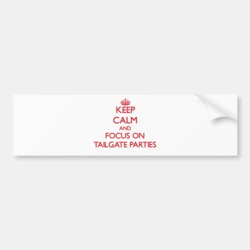 Guarde la calma y el foco en los fiestas de puerta etiqueta de parachoque