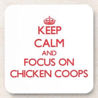 Guarde la calma y el foco en los gallineros de pol posavasos