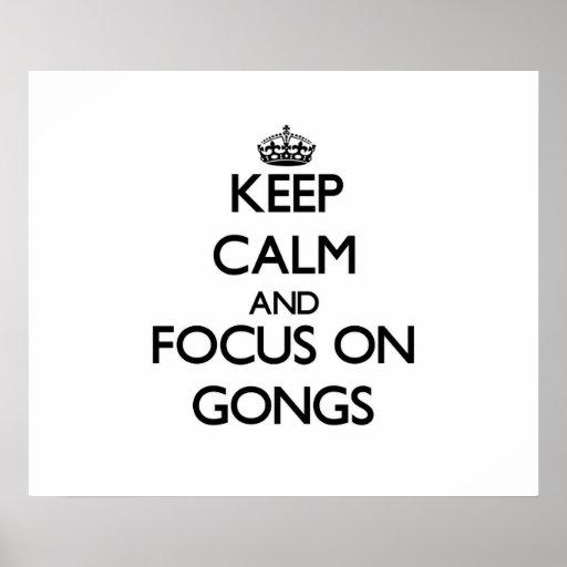 Guarde la calma y el foco en los gongos poster