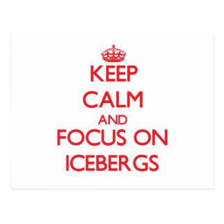 Guarde la calma y el foco en los icebergs postal
